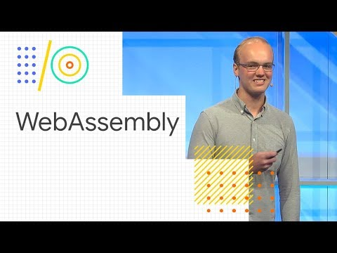 Build the future of the web with WebAssembly and more (Google I/O '18)