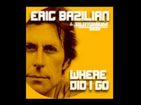 Eric Bazilian & Blutonium Boy - Where Did I Go (KidKonsole RMX)