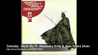 Zatonsky -  Black Sky Ft  Alexandra Pride & Aves Volare (Aves Volare Remix) [KDB]