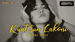 Top Hits -  Syahiba Kuat Sun Lakoni Official Video