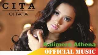 Cita Citata - Kalimera Athena | Official Music Lyric HD
