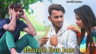 Baarish Ban Jana | Payal Dev | Sm Video Creation | love story | Stebin Ben | Kunal Verma