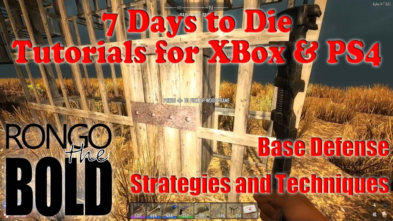 7 days to die tutorial series for ps4 xbox one base for Cocinar en 7 days to die ps4