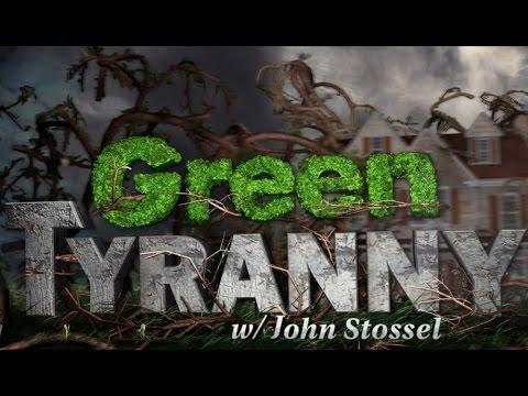 John Stossel - Green Tyranny: The Job Killers