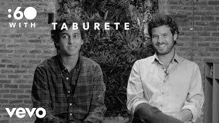 Taburete - :60 With