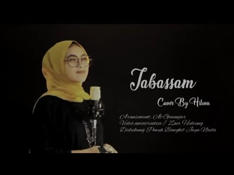 TABASSAM - Cover By  Hilwa Zamilatussyafira