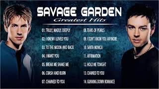 Savage Garden Greatest hits Full album 2020 - The Best Songs Of Savage Garden