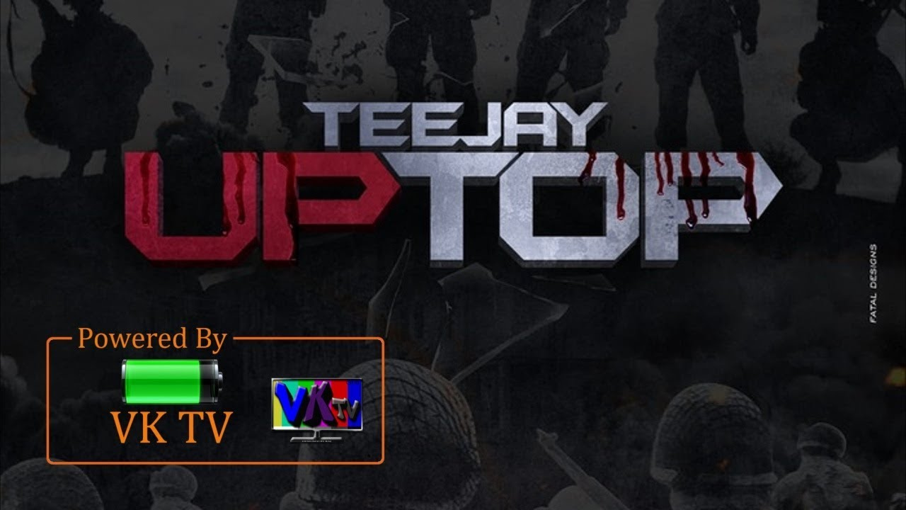 Teejay - Up Top (December 2017)