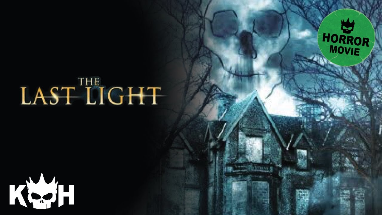 The Last Light Full Horror Movie Youtube