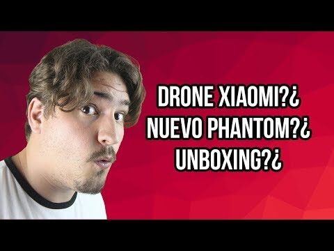 XIAOMI IDOL - DJI PHANTOM 4 V2 Y UNBOXING!