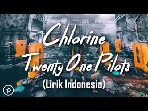 Twenty One Pilots - Chlorine (Lirik dan Arti   Terjemehan) Mp3