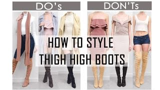 HOW TO STYLE THIGH HIGH & OVER THE KNEE BOOTS // Do
