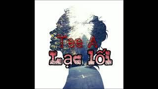 Lc li - Tee A video lyric