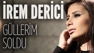 İrem Derici - Güllerim Soldu (JoyTurk Akustik) download or listen mp3