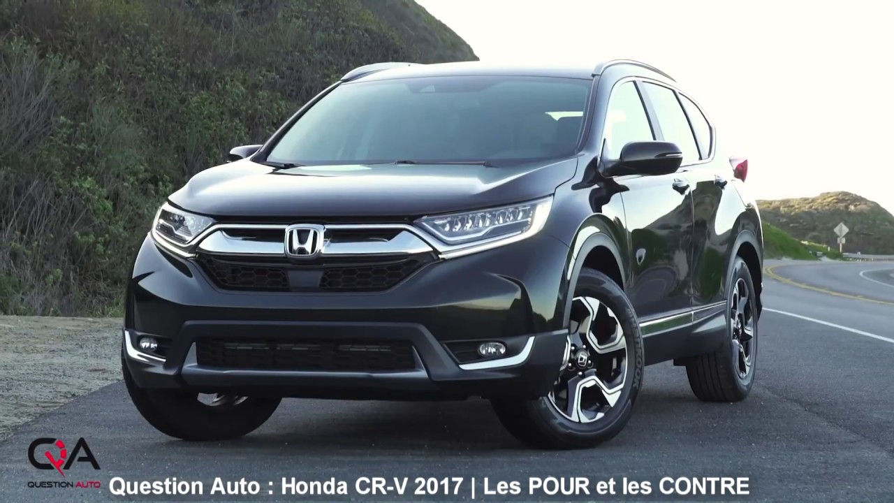 2017 2018 honda cr v les pour et les contre essai ultra complet partie 5 8 youtube. Black Bedroom Furniture Sets. Home Design Ideas