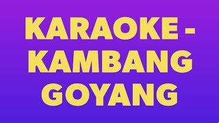 Karaoke - Kambang Goyang