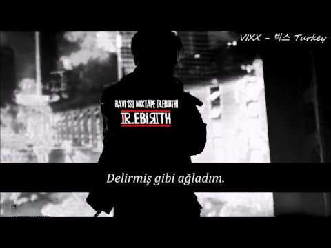 [Mixtape] VIXX Ravi R.EBRITH Türkçe Altyazılı