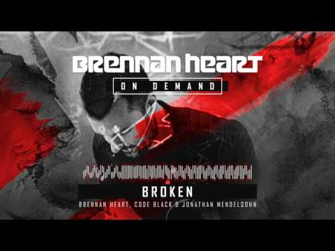 Brennan Heart, Code Black & Jonathan Mendelsohn – Broken