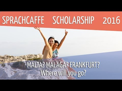 #SPRACHCAFFEscholarship2016: Malta? Malaga? Frankfurt? Where will you go?