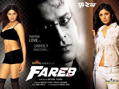 Fareb (2005) - Shilpa Shetty | Manoj...