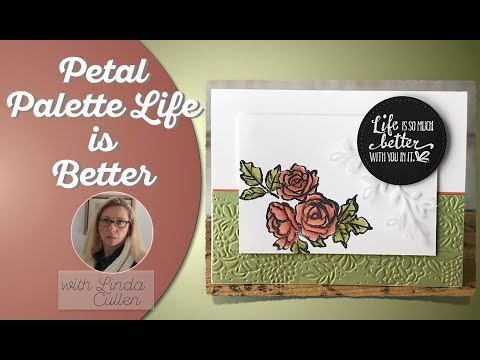 Coffee & Crafts Class:  Petal Palette Life is Better