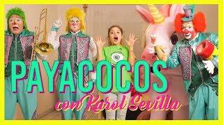 Karol Sevilla I Payacocos con Karol I #PayacocosConKarol