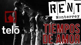 TIEMPOS DE AMOR - RENT