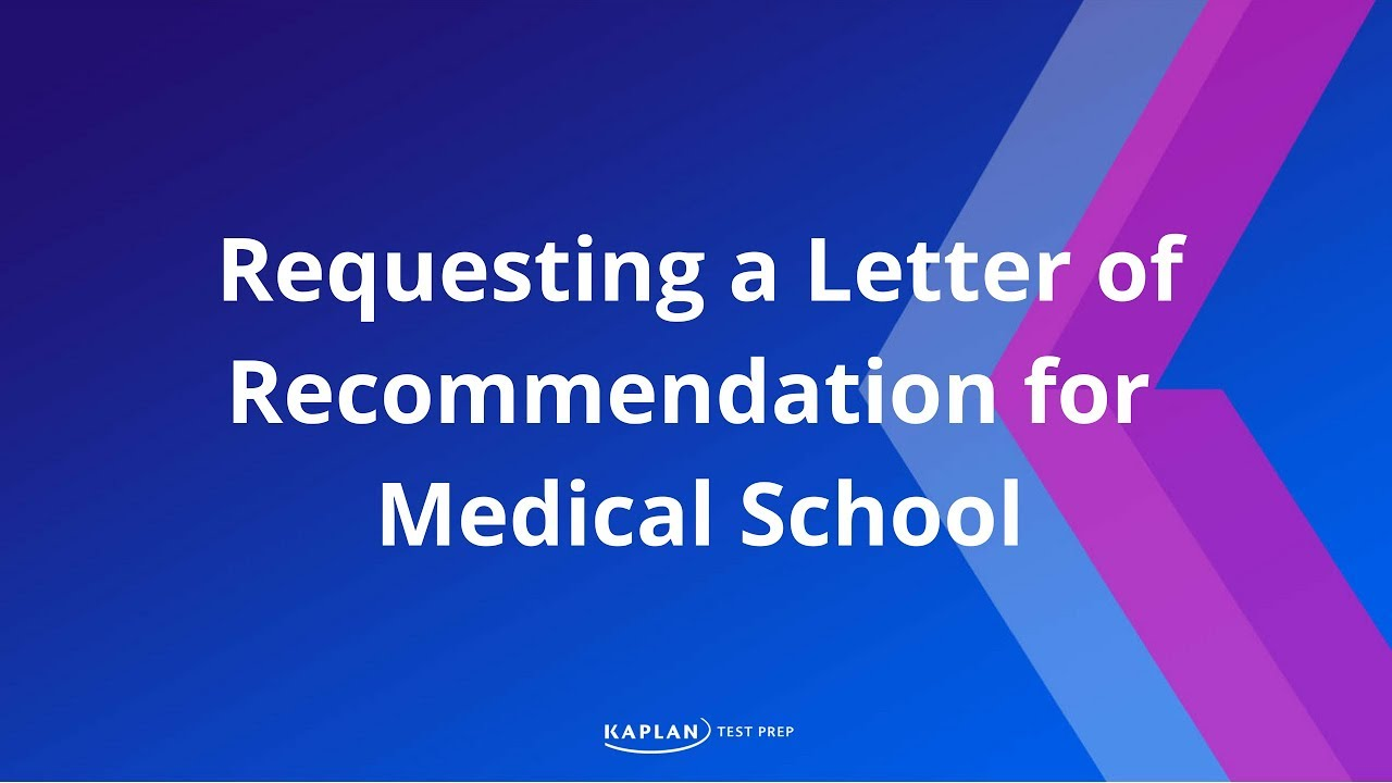 requesting a letter of recommendation for medical school youtube