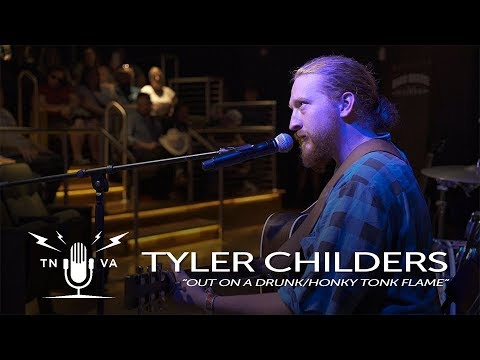 Tyler Childers - Out On A Drunk/Honky Tonk Flame