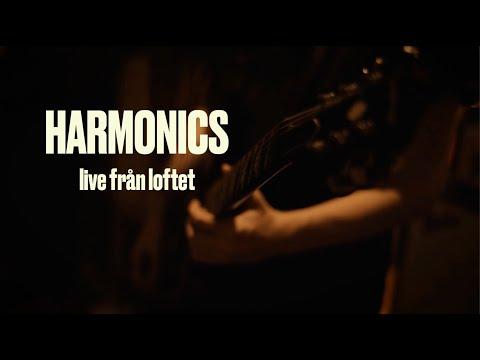 Harmonics – Live Från Loftet