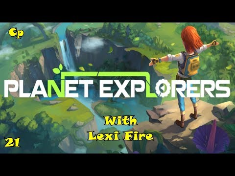 "Planet Explorers 21 ""Ruins"" Part 3"