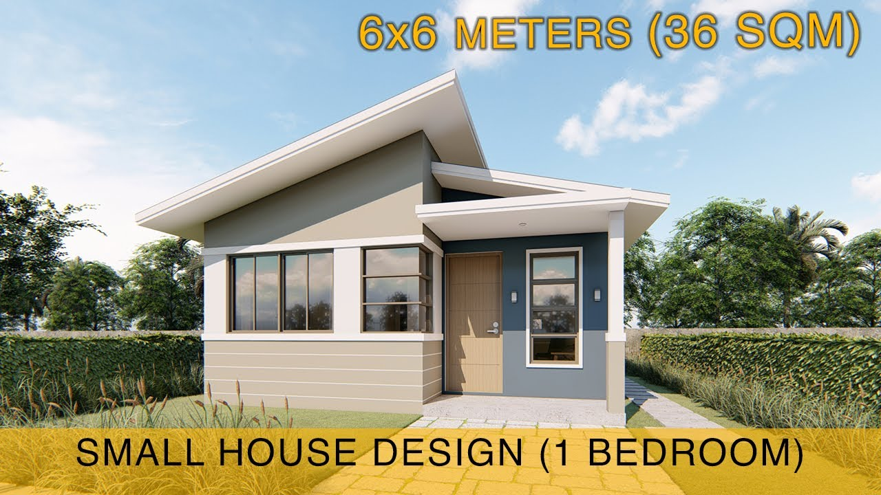Small House Design Idea 6x6 Meters 36sqm With One Bedroom Youtube
