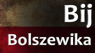 Polish Folk Song - Bij Bolszewika
