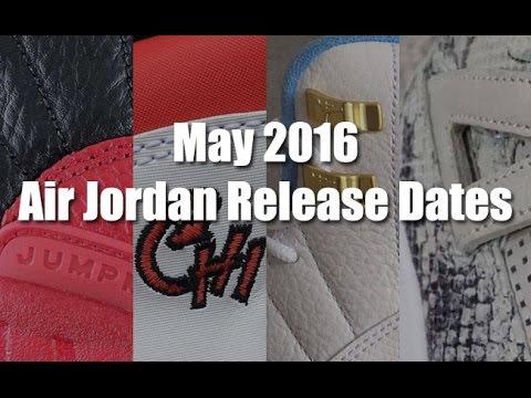 May 2016 Air Jordan Release Dates - YouTube 88ec2b97d