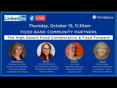 Food Bank Community Partners: The High Desert Food Collaborative & Food Forward