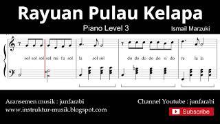 rayuan pulau kelapa not balok piano level 3 - lagu wajib nasional
