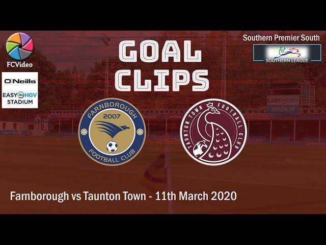 2020-03-11 | Farnborough vs Taunton Town | Goals