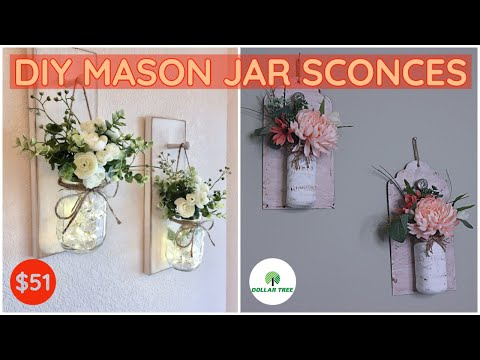 DIY Mason jar Dollar Tree DIY Mason Jar Sconces/Look For Less Challenge