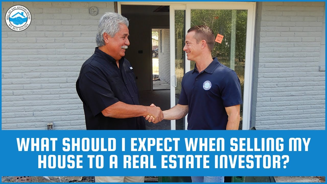 What Should I Expect When Selling My House To A Real Estate Investor?