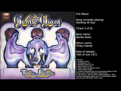 Gentle Giant - Three Friends (Full Album)