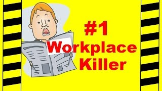 #1 Workplace Killer - Fatal Workplace Accidents - Safety Training Video