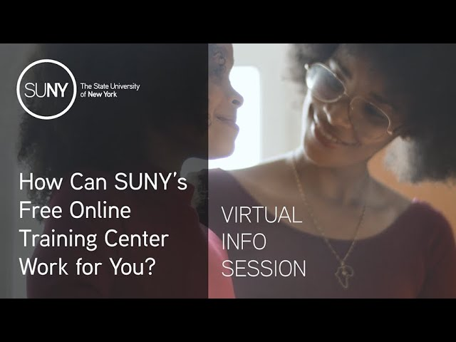 How Can SUNY's Free Online Training Center Work for You? | Virtual Info Session