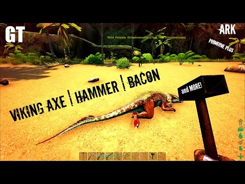 Viking Axe, Torpor Hammer, and Bacon! - Primitive Plus (Part 4) - ARK: Survival Evolved