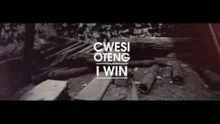 Cwesi Oteng - I Win (Official Music Video)