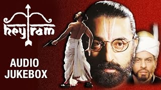 Hey Ram Tamil Movie | Audio Jukebox | Kamal Haasan | Shah Rukh Khan | Rani Mukerji | Ilaiyaraaja