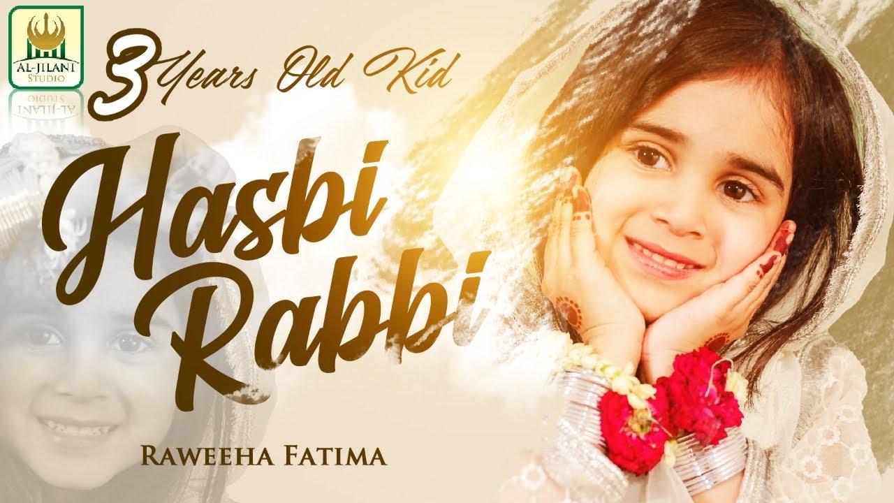 Download New Heart Touching Naat 2020 - Hasbi Rabbi - Tere Sadqay Main Aqa -Raweeha Fatima - Aljilani Studio