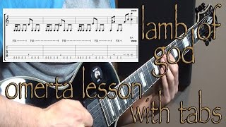 Lamb of God - Omerta Lesson with Tabs