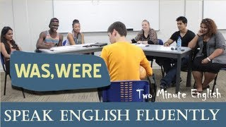 'Was' and 'Were' - English Grammar Lessons