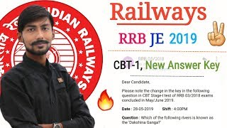 RRB JE 2019 , CBT-1 ,, Answer Key || NEW CHANGES || official notice ( 31-7-2019 ) 🔥🔥🔥
