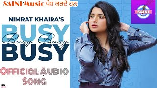 Busy Busy |Nimrat Khaira | New Punjabi Song 2020 | New Punjabi Audio Video mp3 Song